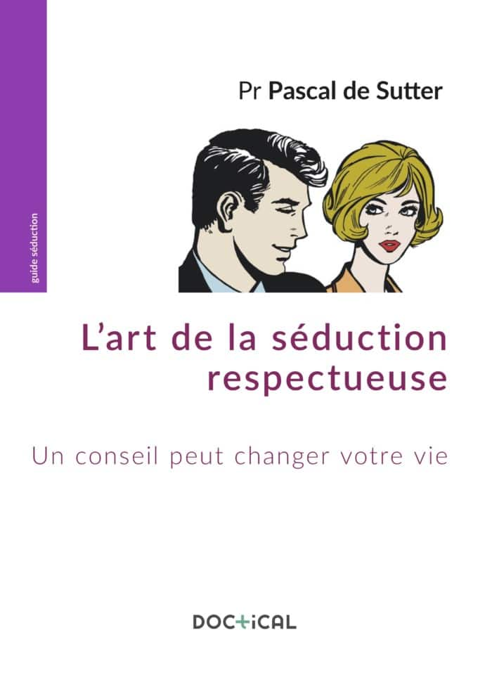 Doctical Lart de la séduction respectueuse couv 700x990 - L'art de la séduction respectueuse